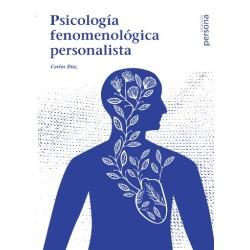 Psicología fenomenológica personalista