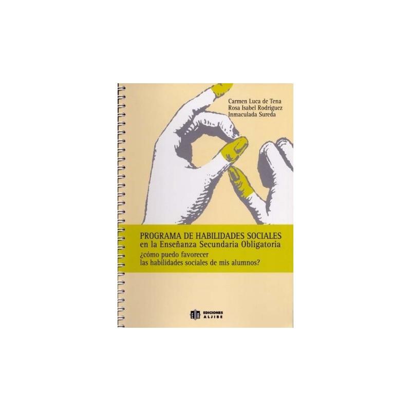 Programa de habilidades sociales en la Educación Secundaria Obligatoria