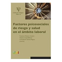 Factores psicosociales de riesgo y salud en el ámbito laboral