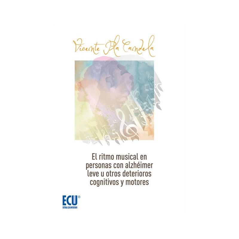 El ritmo musical en personas con alzhéimer leve u otros deterioros cognitivos y motores