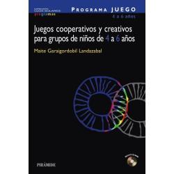 Juegos cooperativos y creativos para grupos de niños de 4 a 6 años