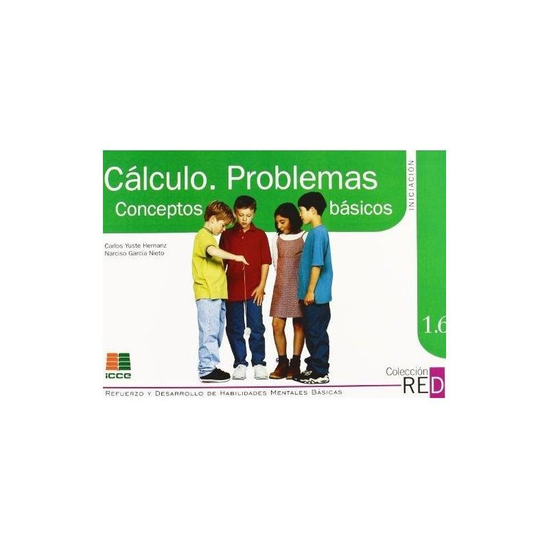 Cálculo. Problemas. Conceptos básicos