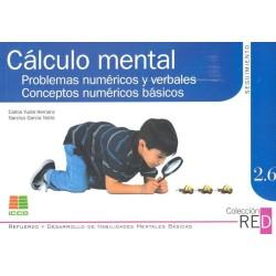 Cálculo mental. Problemas numéricos y verbales. Conceptos numéricos básicos