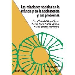 Las relaciones sociales en la infancia y en la adolescencia y sus problemas