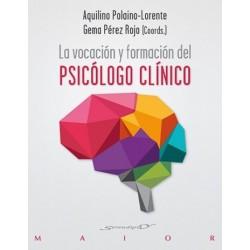 La vocación y formación del psicólogo clínico