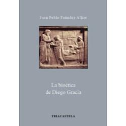 La bioética de Diego Gracia