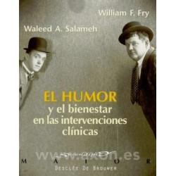 El humor y el bienestar en las intervenciones clínicas
