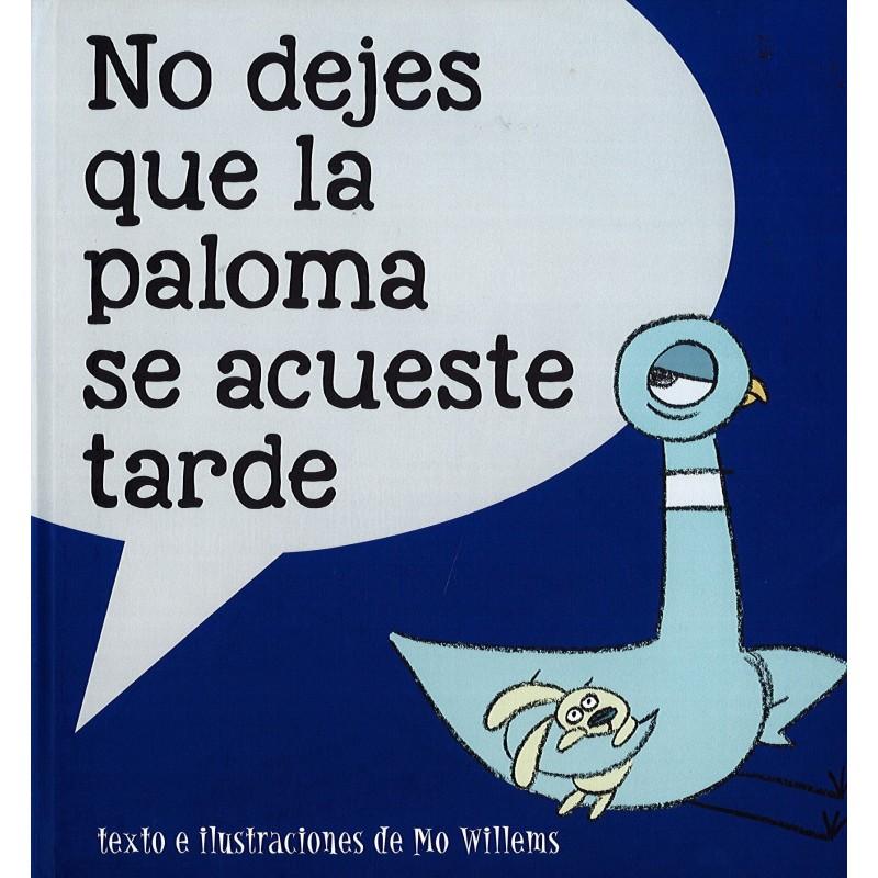No dejes que la paloma se acueste tarde