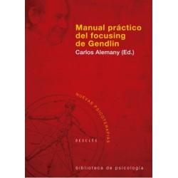 Manual práctico del focusing de Gendlin