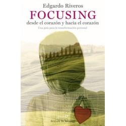 Focusing desde el corazón y hacia el corazón