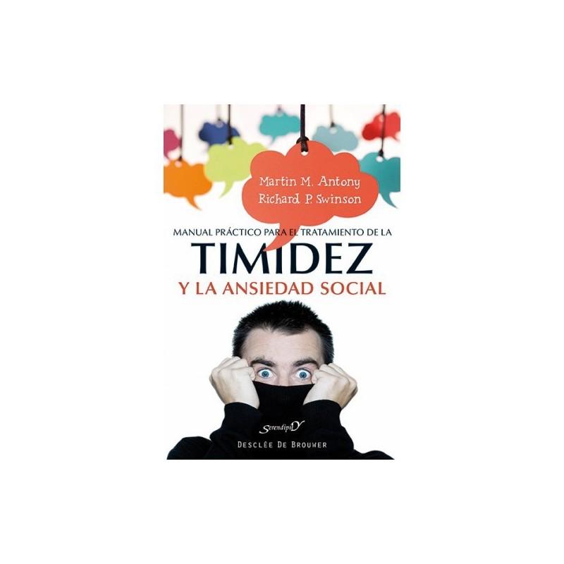 Manual práctico para el tratamiento de la timidez y la ansiedad social
