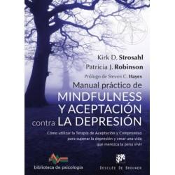 Manual práctico de mindfulness y aceptación contra la depresión
