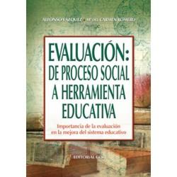 Evaluación: de proceso social a herramienta educativa