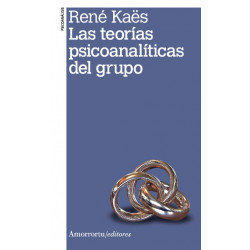Las teorías psicoanalíticas del grupo