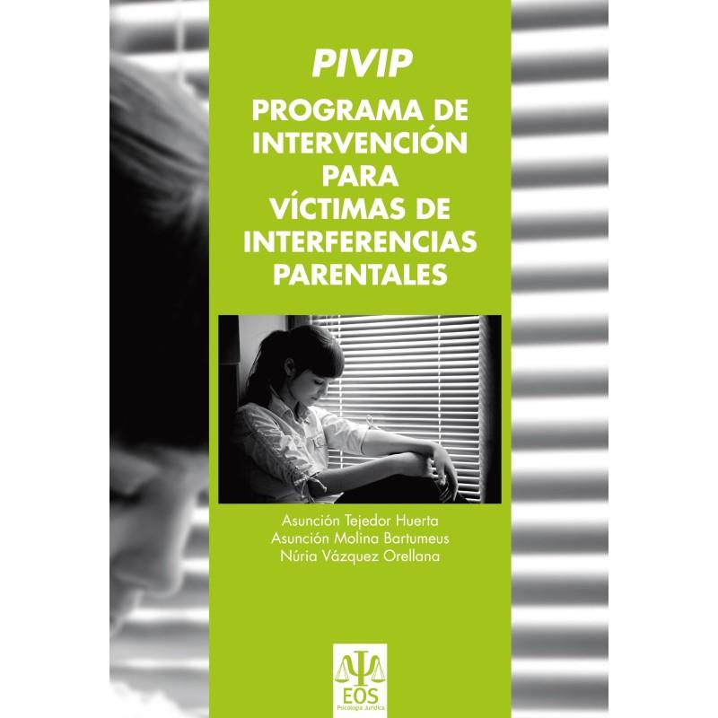 PIVIP: Programa de intervención para víctimas de interferencias parentales