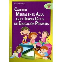 Cálculo mental en el aula de Tercer Ciclo de Educación Primaria