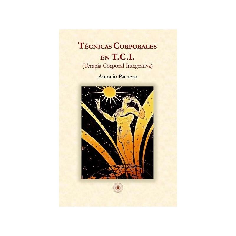 Técnicas corporales en T. C. I.