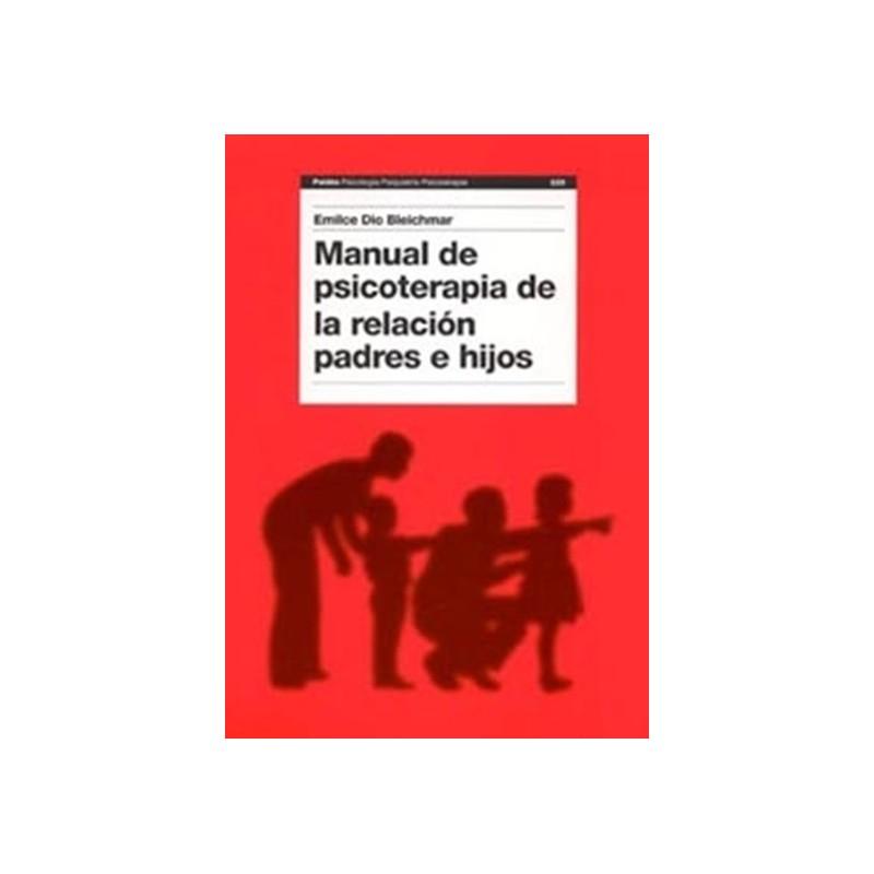 Manual de psicoterapia de la relación padres e hijos