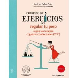 Cuaderno de ejercicios para regular tu peso según las terapias cognitivo-conductuales (TCC)