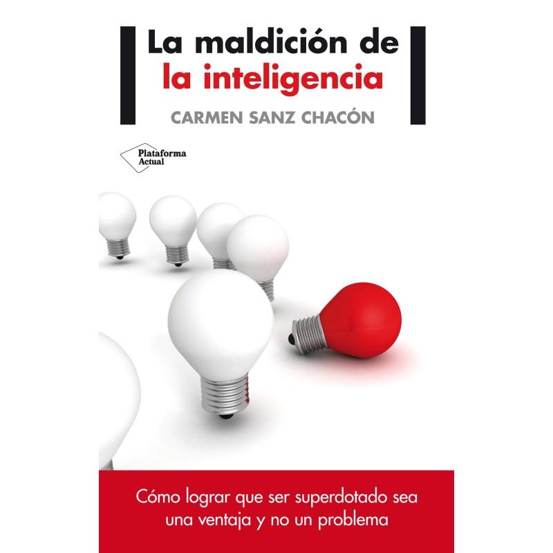 La maldición de la inteligencia