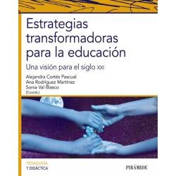 Estrategias transformadoras para la educación