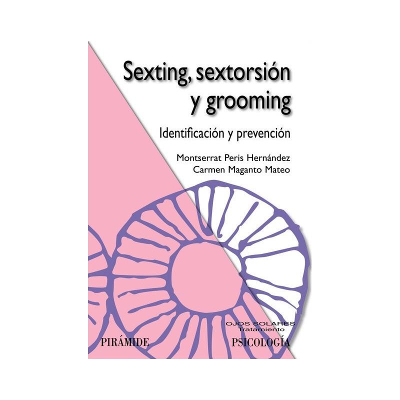 Sexting, sextorsión y grooming
