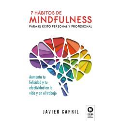 7 hábitos de mindfulness para el éxito personal y profesional
