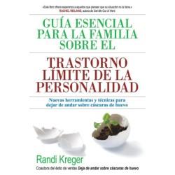Guía esencial para la familia sobre el trastorno límite de la personalidad
