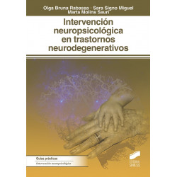 Intervención neuropsicológica en trastornos neurodegenerativos
