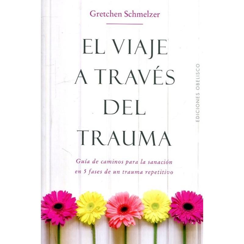 El viaje a través del trauma