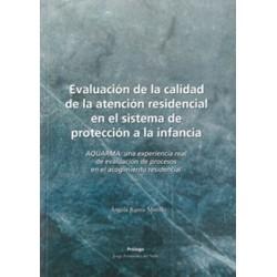 Evaluación de la calidad de la atención residencial en el sistema de protección a la infancia