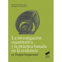 La investigación cualitativa y la práctica basada en la evidencia en terapia ocupacional