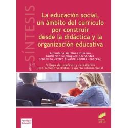 La educación social, un ámbito del currículo por construir desde la didáctica y la organización educativa