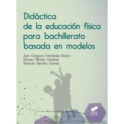 Didáctica de la educación física para bachillerato basada en modelos