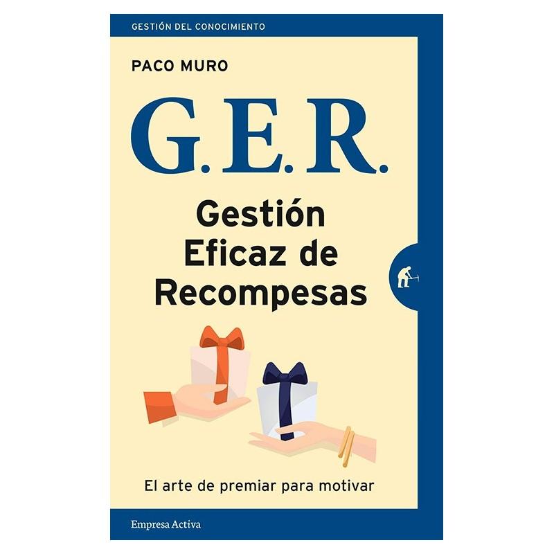 G.E.R. Gestión eficaz de recompensas