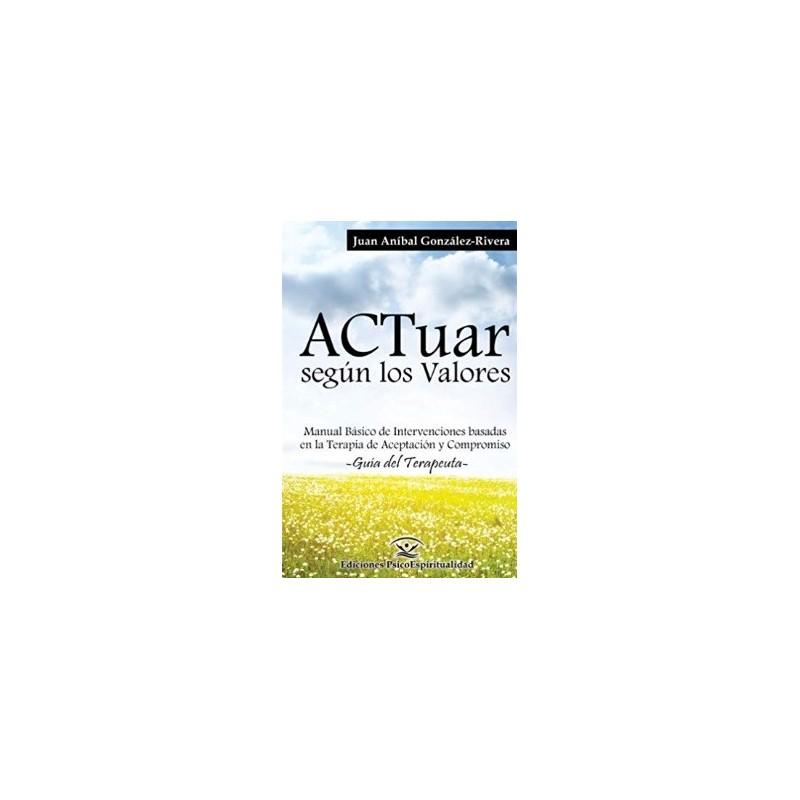 ACTuar según los valores