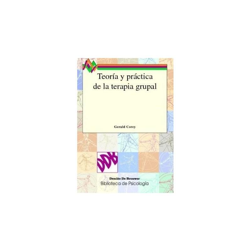 Teoría y práctica de la terapia grupal