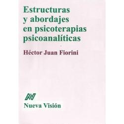 Estructuras y abordajes en psicoterapias psicoanalíticas