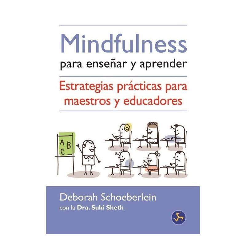 Mindfulness para enseñar y aprender