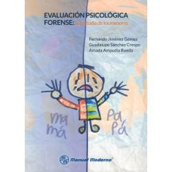 Evaluación psicológica forense: la custodia de los menores