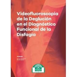 Videofluoroscopia de la deglución en el diagnóstico funcional de la disfagia