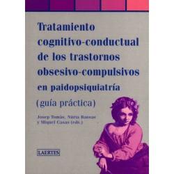 Tratamiento cognitivo-conductual de los trastornos obsesivo-compulsivos en paidopsiquiatría