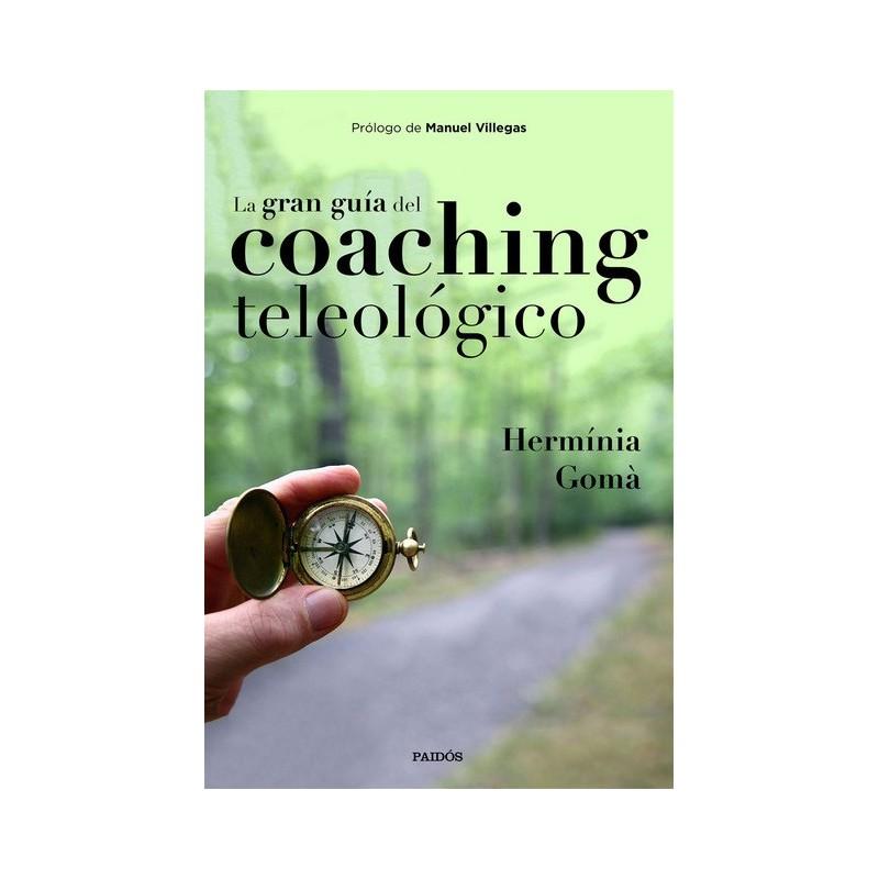 La gran guía del coaching teleológico