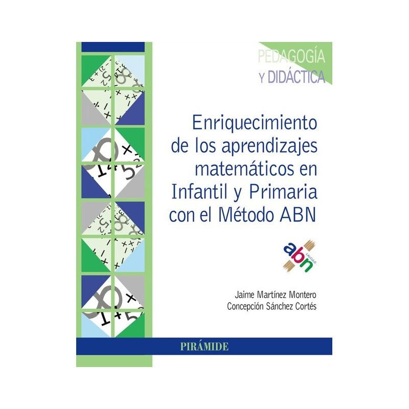 Enriquecimiento de los aprendizajes matemáticos en Infantil y Primaria con el Método ABN