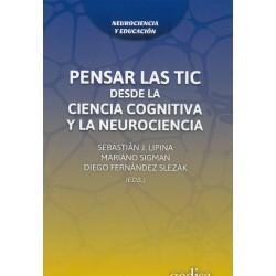 Pensar las TIC desde la ciencia cognitiva y la neurocienca