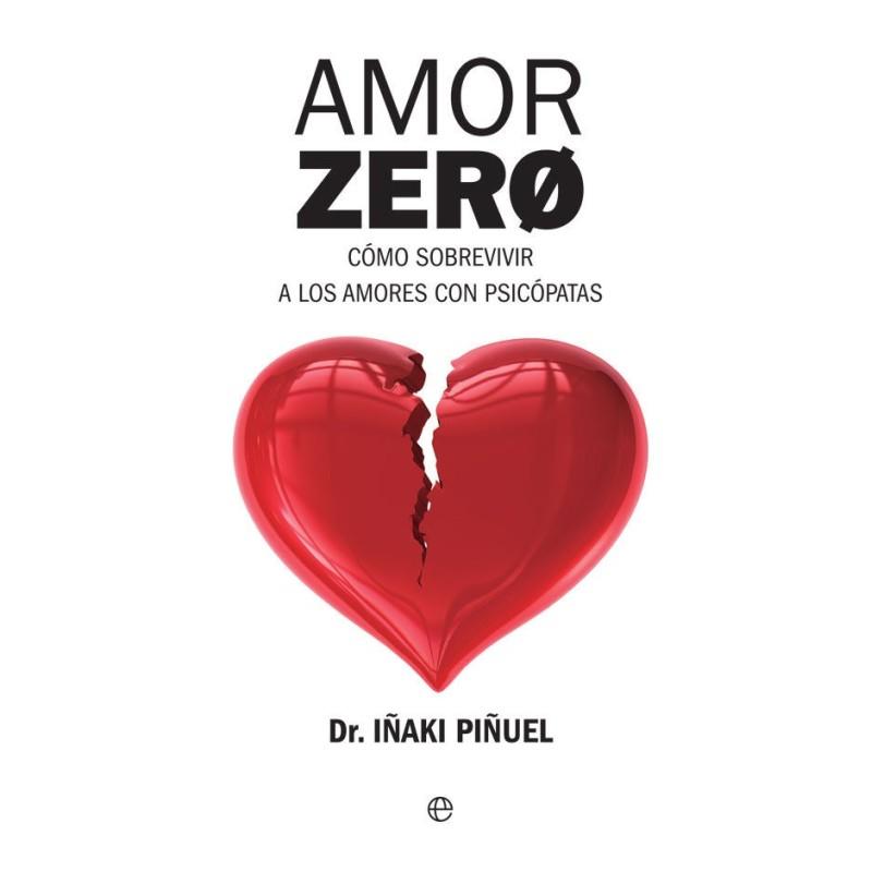 amor zero ca mo sobrevivir a los amores psicopaiticos.html