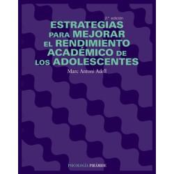 Estrategias para mejorar el rendimiento académico de los adolescentes