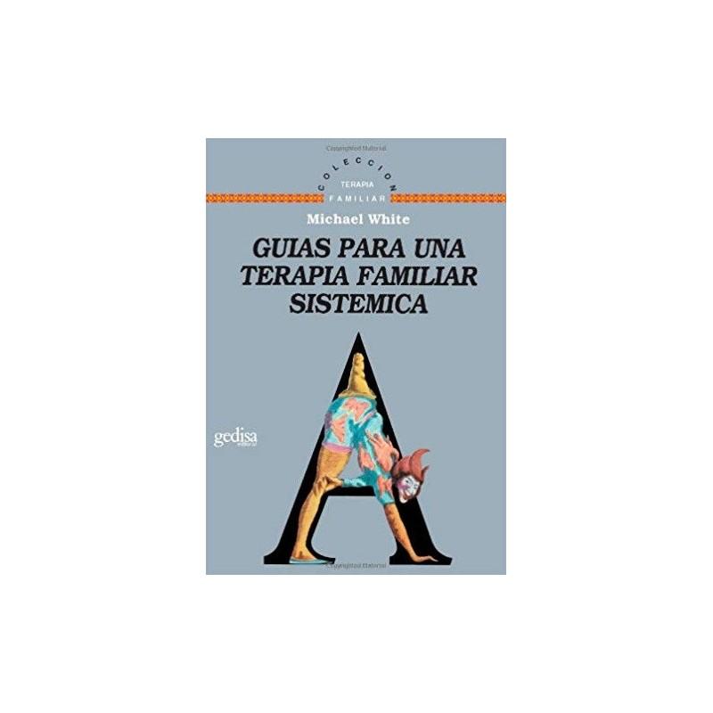 Guías para una terapia familiar sistémica