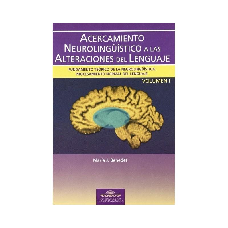Acercamiento neurolingüístico a las alteraciones del lenguaje