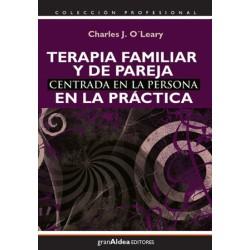 Terapia familiar y de pareja centrada en la persona en la práctica